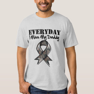 Daddy - Everyday I Miss My Hero Military Tees