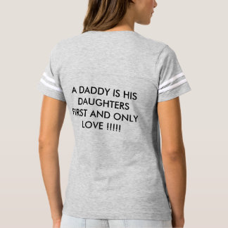 daddy i love you ! t-shirt