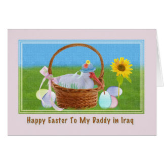 Daddy in Iraq Easter Card