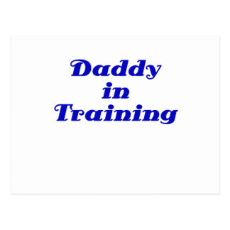 Daddy in Training Postcards