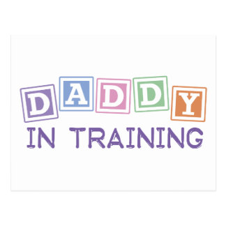 Daddy In Training Postcard
