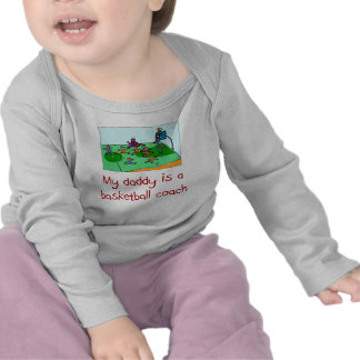 Daddy is a Basketball Coach baby shirt