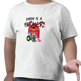 Daddy is a Farmer shirt