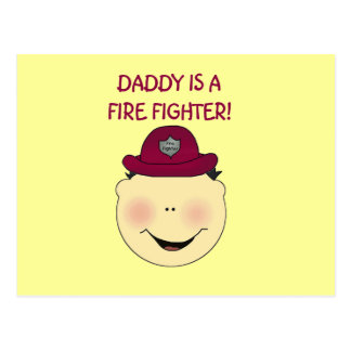 Daddy is a Firefighter Tshirts and Gifts Postcard