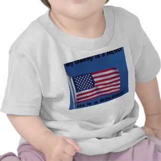 Daddy is a HERO! Tee Shirts