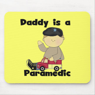 Daddy is a Paramedic Tshirts and Gifts Mouse Pad
