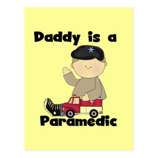 Daddy is a Paramedic Tshirts and Gifts Postcard