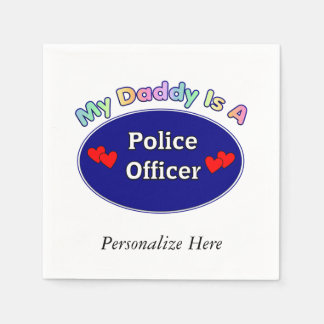 Daddy Is A Police Officer Standard Cocktail Napkin