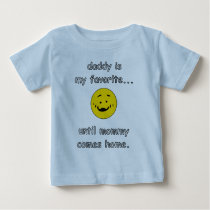 Daddy Is My Favorite T-Shirt