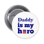 Daddy is My Hero Patriotic Red White and Blue Buttons