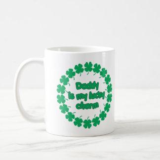 Daddy is My Lucky Charm Coffee Mug
