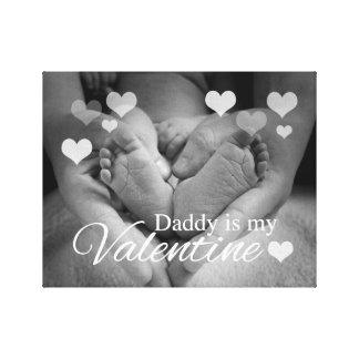 Daddy is my Valentine Canvas Print
