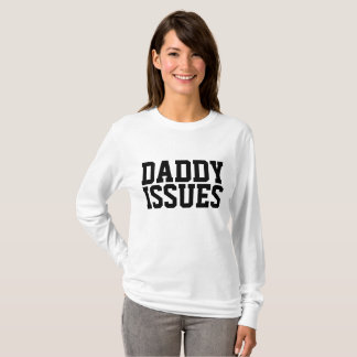 DADDY ISSUES t-shirts