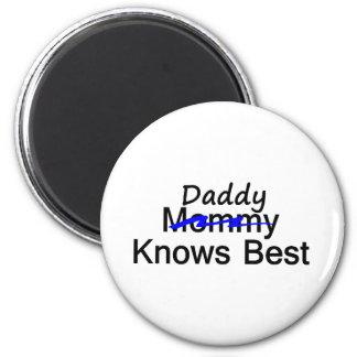 Daddy Knows Best 2 Inch Round Magnet