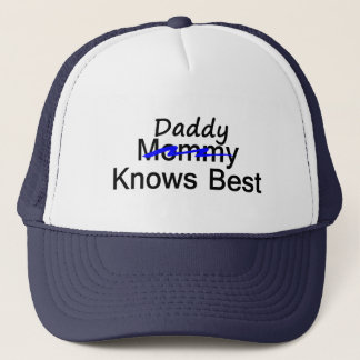 Daddy Knows Best Trucker Hat