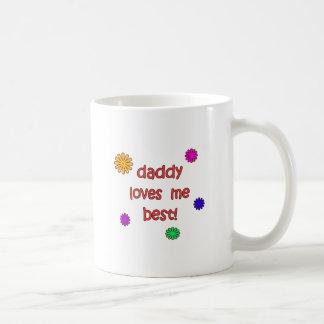 Daddy Loves Me Best! Mugs