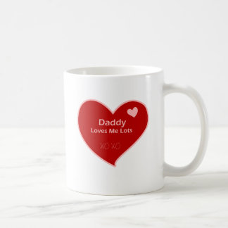 Daddy Loves Me Coffee Mug