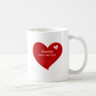 Daddy Loves Me Coffee Mug