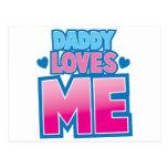 Daddy loves ME! Postcard