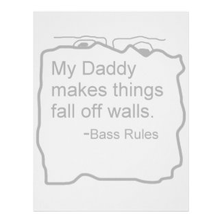 Daddy makes things fall off walls Bass Rules Customized Letterhead