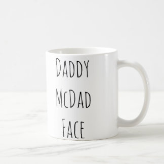 Daddy McDad face valentine Father's Day birthday Coffee Mug
