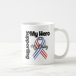 Daddy - Military Supporting My Hero Coffee Mug