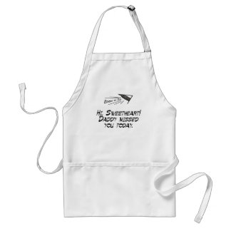 Daddy missed you adult apron