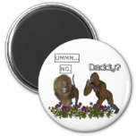 Daddy? NO says the lion to the gorilla 2 Inch Round Magnet