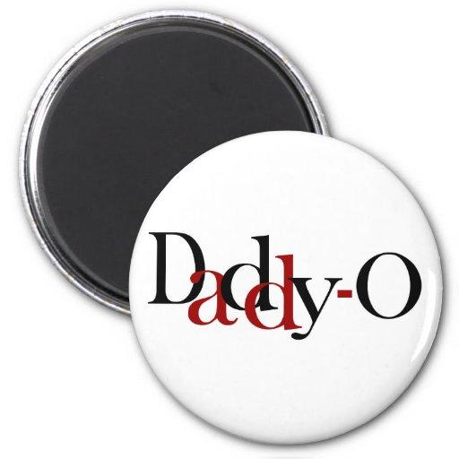 Daddy-O Refrigerator Magnet