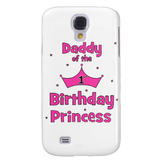 Daddy of the 1st Birthday Princess! Samsung Galaxy S4 Cover