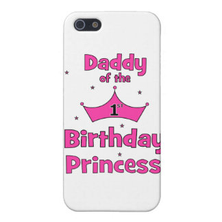 Daddy of the 1st Birthday Princess! iPhone 5 Covers