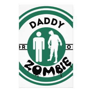 Daddy or Zombie Stationery Paper