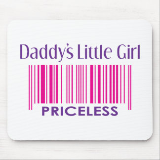 Daddy's Little Girl: Priceless Mouse Pad