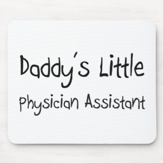 Daddy s Little Physician Assistant Mouse Pad
