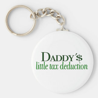 Daddy s little tax deduction keychains