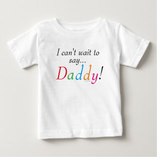 Daddy Saying Fun Shirt