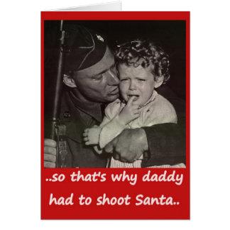 Daddy Shot Santa Greeting Card