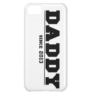 Daddy Since 2013 iPhone 5C Cover