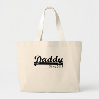 DADDY SINCE 2013.png Large Tote Bag