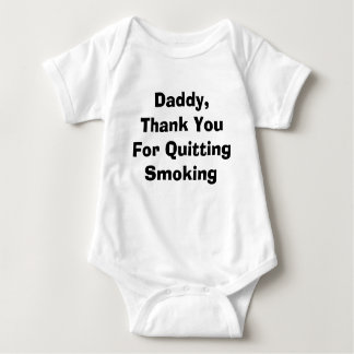 Daddy, Thank You For Quitting Smoking Baby Bodysuit