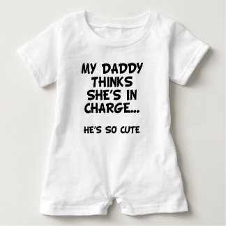 Daddy Thinks He's In Charge Baby Romper