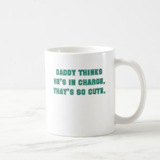 daddy thinks hes in charge blue soort.png coffee mug