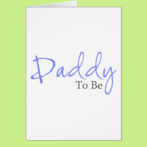 Daddy To Be (Blue Script) Card