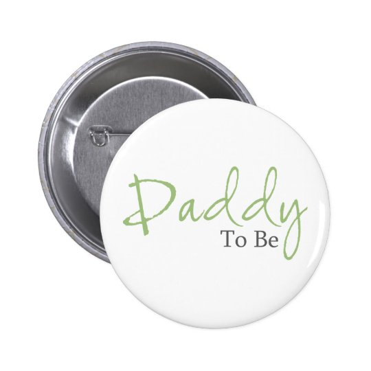 Daddy To Be (Green Script) Pinback Button