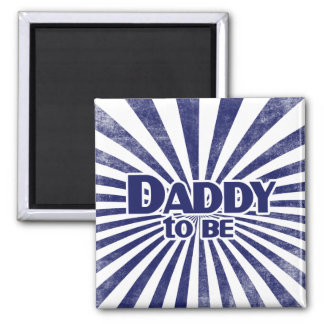 Daddy to Be Fridge Magnet