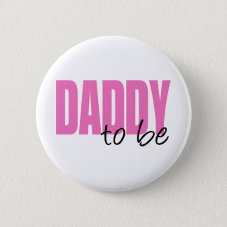 Daddy To Be (Pink Block Font) Pinback Button