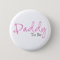 Daddy To Be (Pink Script) Button