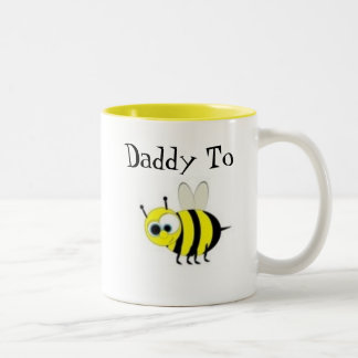 Daddy to Bee- Coffee Mug