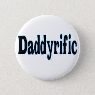 Daddyrific Pinback Button