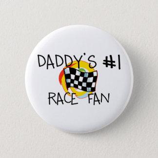 Daddy's #1 Race Fan Pinback Button